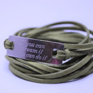 If you can dream it you can do it. Motivationsarmband